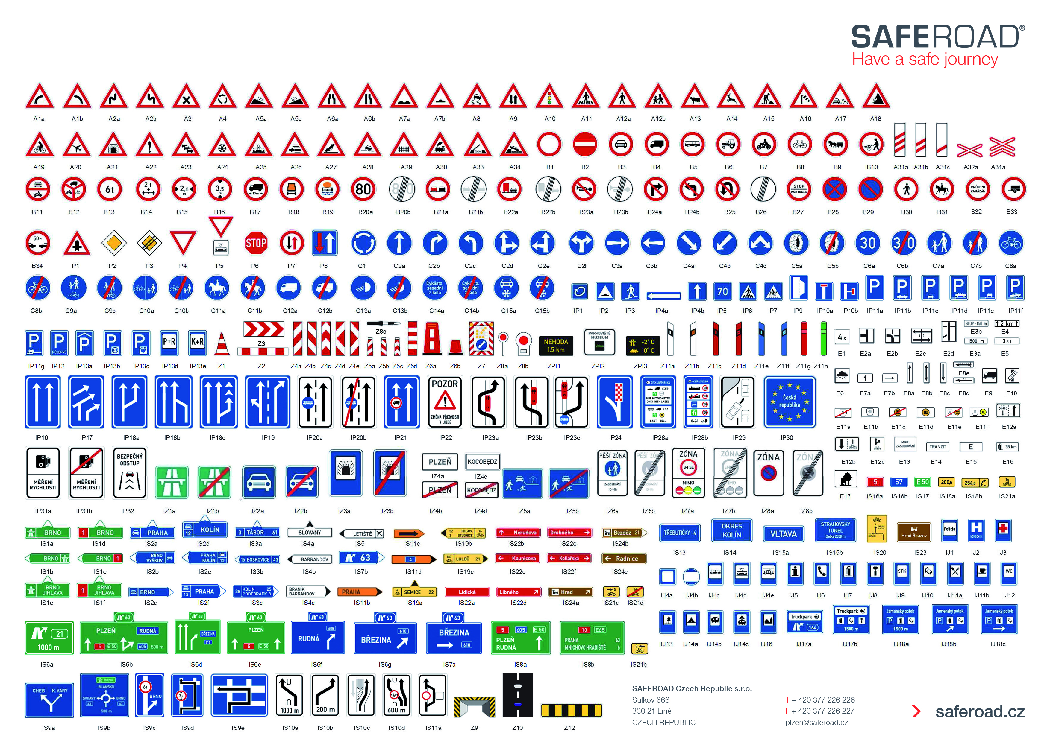We Offer And All Type Of Vertical Road Signs Including Accessories Which Are Specified In The Relevant Legislation